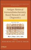 Antigen Retrieval Immunohistochemistry Based Research and Diagnostics (eBook, PDF)