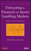 Forecasting in Financial and Sports Gambling Markets (eBook, PDF)