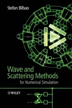 Wave and Scattering Methods for Numerical Simulation (eBook, PDF) - Bilbao, Stefan