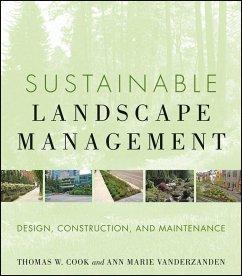 Sustainable Landscape Management (eBook, PDF) - Cook, Thomas W.; Vanderzanden, Ann Marie