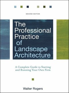 The Professional Practice of Landscape Architecture (eBook, ePUB) - Rogers, Walter