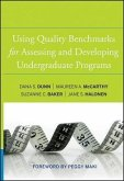 Using Quality Benchmarks for Assessing and Developing Undergraduate Programs (eBook, PDF)