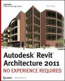 Autodesk Revit Architecture 2011 (eBook, ePUB)