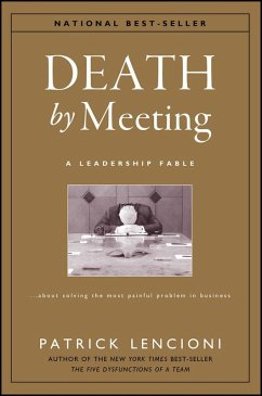 Death by Meeting (eBook, ePUB) - Lencioni, Patrick M.