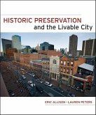 Historic Preservation and the Livable City (eBook, ePUB)
