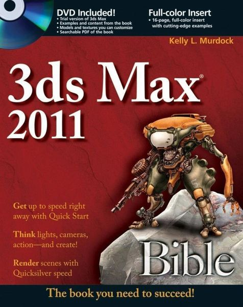 3ds max 2011 bible ebook epub von kelly l murdock portofrei bei b. Black Bedroom Furniture Sets. Home Design Ideas