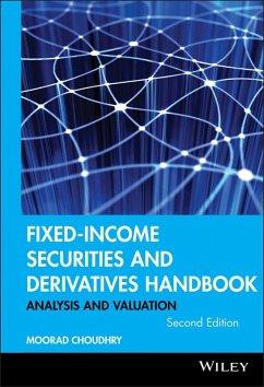 Fixed-Income Securities and Derivatives Handbook (eBook, ePUB) - Choudhry, Moorad