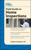 Graphic Standards Field Guide to Home Inspections (eBook, PDF)