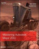 Mastering Autodesk Maya 2011 (eBook, ePUB)