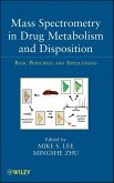 Mass Spectrometry in Drug Metabolism and Disposition (eBook, PDF)