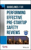 Guidelines for Performing Effective Pre-Startup Safety Reviews (eBook, PDF)