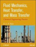 Fluid Mechanics, Heat Transfer, and Mass Transfer (eBook, ePUB)