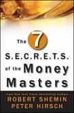 The Seven S.E.C.R.E.T.S. of the Money Masters (eBook, PDF)