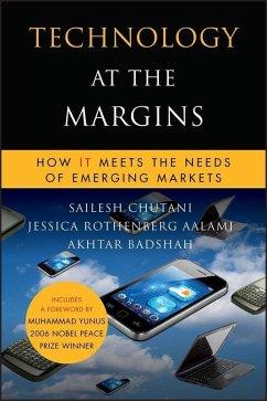 Technology at the Margins (eBook, ePUB) - Chutani, Sailesh; Rothenberg Aalami, Jessica; Badshah, Akhtar