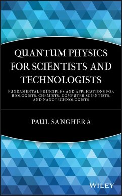 Quantum Physics for Scientists and Technologists (eBook, PDF) - Sanghera, Paul