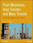 Fluid Mechanics, Heat Transfer, and Mass Transfer (eBook, PDF)