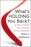 What's Holding You Back? (eBook, ePUB)