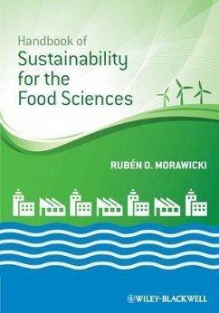 Handbook of Sustainability for the Food Sciences (eBook, PDF) - Morawicki, Rubén O.