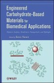 Engineered Carbohydrate-Based Materials for Biomedical Applications (eBook, PDF)