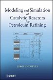 Modeling and Simulation of Catalytic Reactors for Petroleum Refining (eBook, PDF)