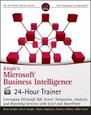 Knight's Microsoft Business Intelligence 24-Hour Trainer (eBook, PDF)