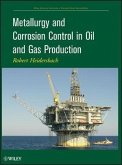 Metallurgy and Corrosion Control in Oil and Gas Production (eBook, ePUB)