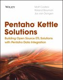 Pentaho Kettle Solutions (eBook, PDF)