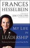 My Life in Leadership (eBook, ePUB)