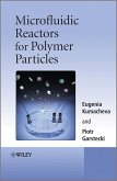 Microfluidic Reactors for Polymer Particles (eBook, PDF)