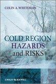 Cold Region Hazards and Risks (eBook, PDF)
