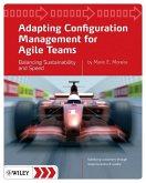 Adapting Configuration Management for Agile Teams (eBook, ePUB)