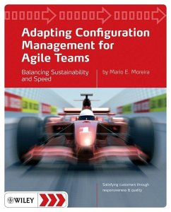 Adapting Configuration Management for Agile Teams (eBook, ePUB) - Moreira, Mario E.