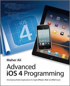Advanced iOS 4 Programming (eBook, PDF) - Ali, Maher