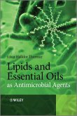 Lipids and Essential Oils as Antimicrobial Agents (eBook, PDF)