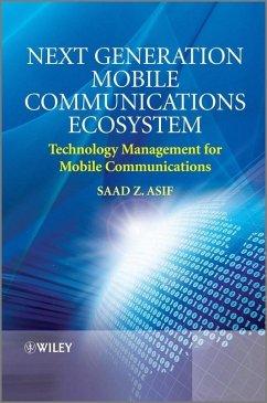 Next Generation Mobile Communications Ecosystem (eBook, PDF) - Asif, Saad Zaman