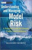 Understanding and Managing Model Risk (eBook, ePUB)