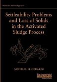 Settleability Problems and Loss of Solids in the Activated Sludge Process (eBook, PDF)
