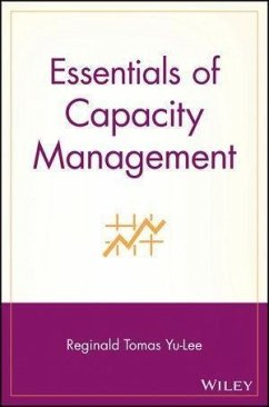 Essentials of Capacity Management (eBook, PDF) - Yu-Lee, Reginald Tomas