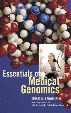 Essentials of Medical Genomics (eBook, PDF) - Brown, Stuart M.