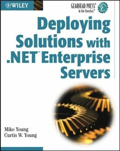 Deploying Solutions with .NET Enterprise Servers (eBook, PDF) - Young, Mike; Young, Curtis W.