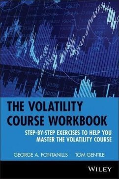 The Volatility Course (eBook, PDF) - Fontanills, George A.; Gentile, Tom