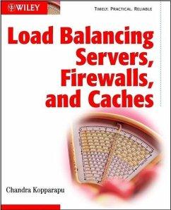 Load Balancing Servers, Firewalls, and Caches (eBook, PDF) - Kopparapu, Chandra