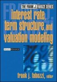 Interest Rate, Term Structure, and Valuation Modeling (eBook, PDF)