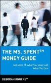 The Ms. Spent Money Guide (eBook, PDF)