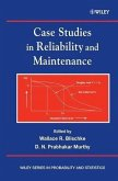 Case Studies in Reliability and Maintenance (eBook, PDF)