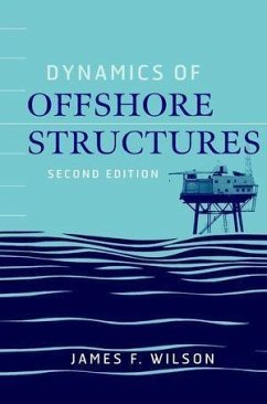 Dynamics of Offshore Structures (eBook, PDF)