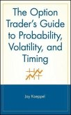 The Option Trader's Guide to Probability, Volatility, and Timing (eBook, PDF)