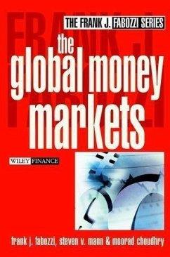 The Global Money Markets (eBook, PDF) - Mann, Steven V.; Choudhry, Moorad; Fabozzi, Frank J.