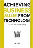 Achieving Business Value from Technology (eBook, PDF)