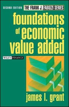 Foundations of Economic Value Added (eBook, PDF) - Grant, James L.